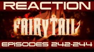 Reaction to Fairy Tail Ep 242-244 - q.q noooo...