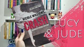 Crash - Quando o Amor Explode (Nicole Williams) | Estante Diagonal