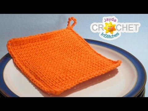 Tunisian Crochet Stitch Easy Dishcloth Crochet Pattern Youtube