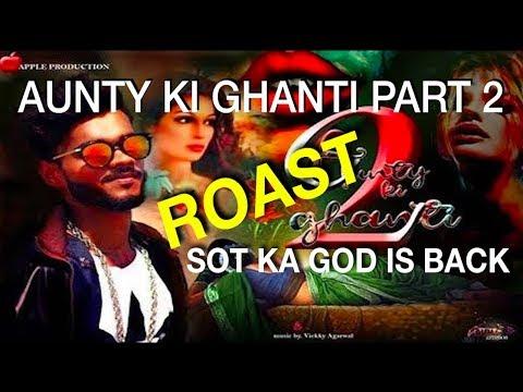 Aunty ki Ghanti Part 2 | SOT GOD is Back