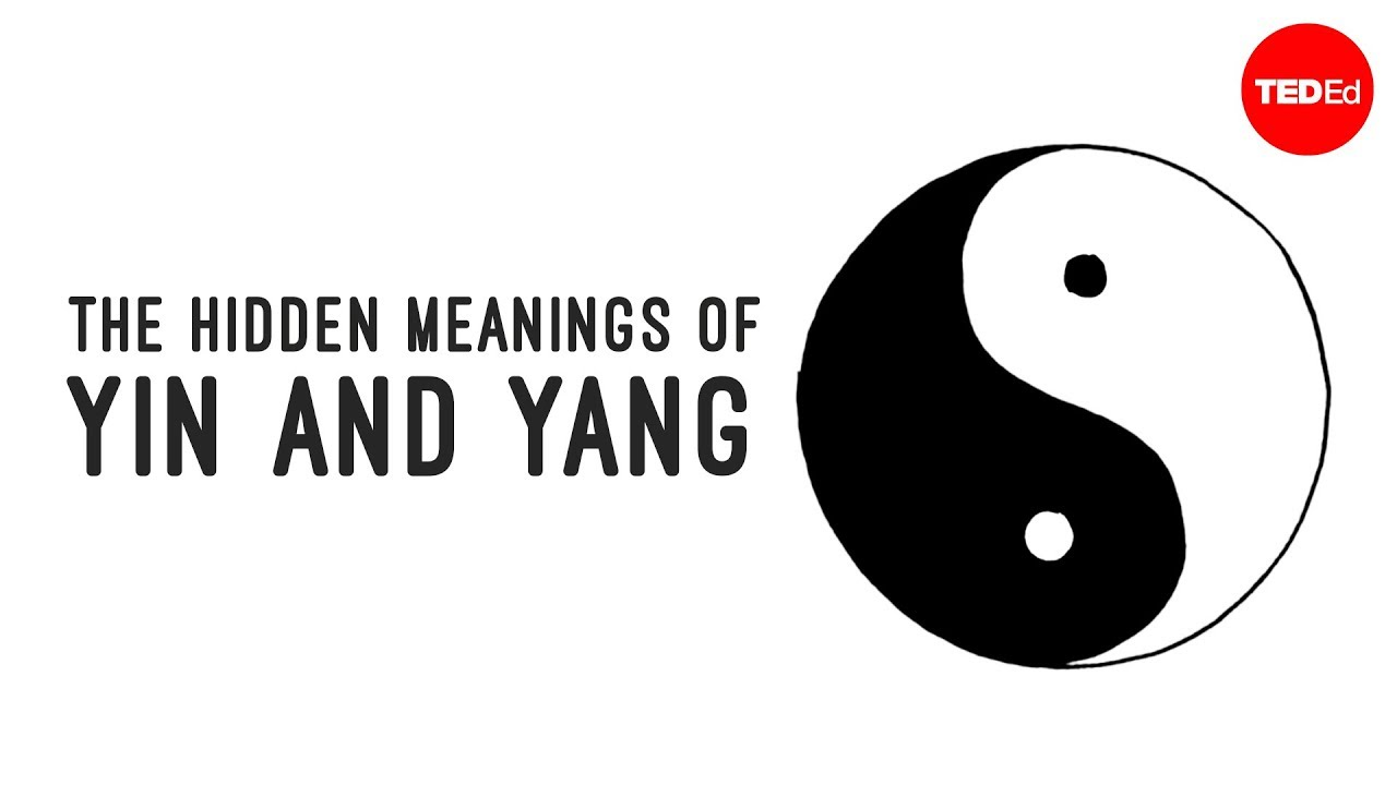 The Hidden Meanings Of Yin And Yang John Bellaimey Youtube