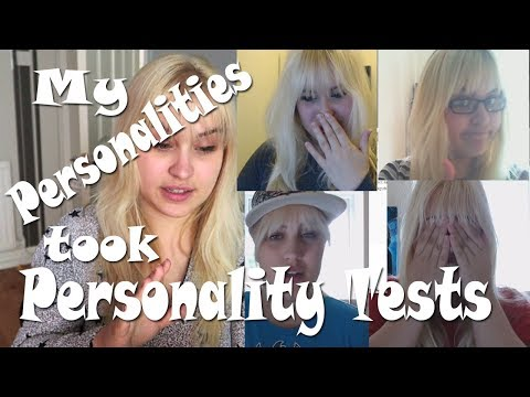 My Personalities took a Personality Test! | Part 2 - The Test