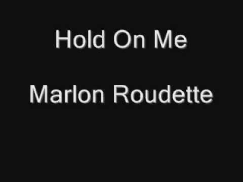 Marlon Roudette - Hold On Me 2011 [ Matter Fixed ]