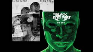Open Eyed Feeling - Black Eyed Peas/Snow Patrol Mash up (TJ)