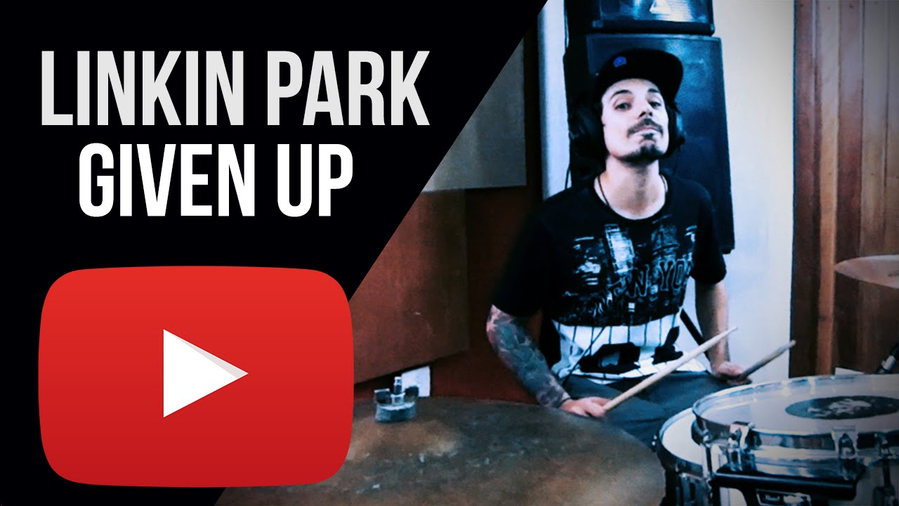 Linkin Park - Given Up (Drum Cover) - YouTube