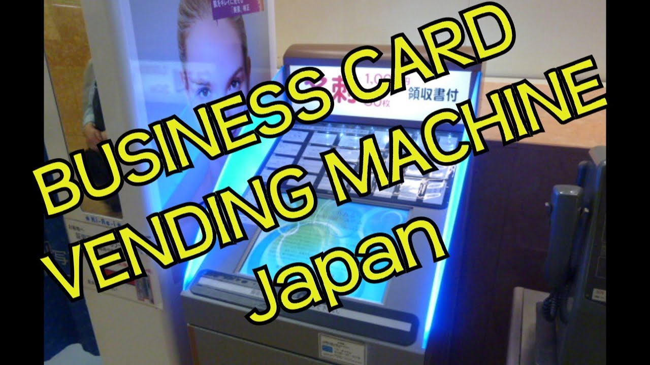 Business Card Vending Machine - Japan - YouTube