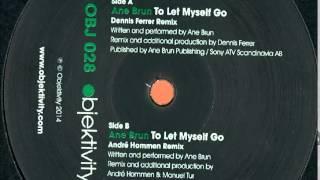 Ane Brun - To Let Myself Go • (Dennis Ferrer Remix)[Objektivity]