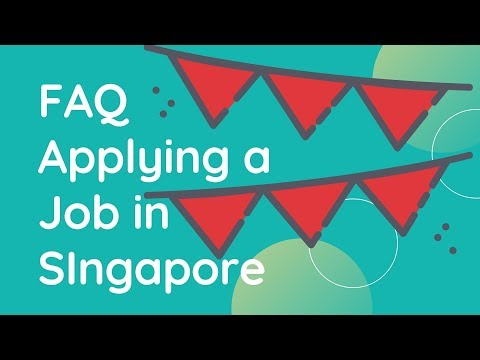 FAQ: How To Apply A Job In SIngapore