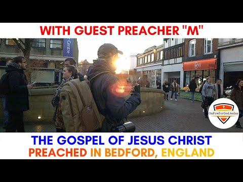 UK Street Preaching: Town Centre of Bedford, England