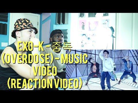 EXO-K - 중독(Overdose) - Music Video - (Reaction Video)