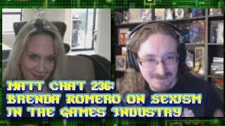 Matt Chat 236: Brenda Romero on Sexism in the Gaming Industry