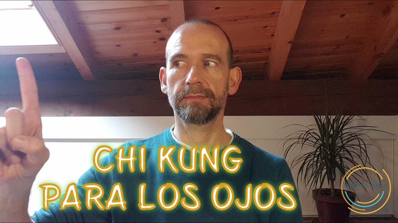 Chi Kung Qi Gong Para Los Ojos Continuacion Del Tao De Primavera Youtube