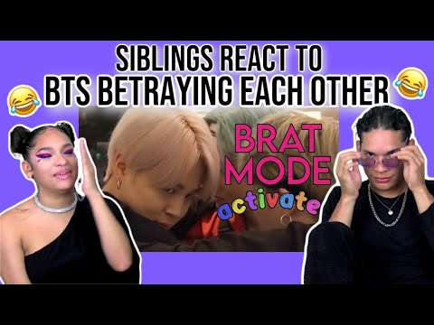 Siblings React To BTS Betraying Each Other For 5 Min 😂💜| REACTION