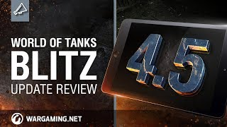 World of Tanks Blitz. Update 4.5 Review