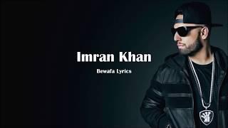 Bewafa - Imran Khan full song Lyrics video
