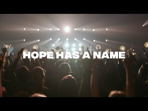 Hope Has A Name - River Valley Worship