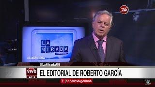 """Comentario editorial de Roberto García en su programa """"La mirada"""" - 05/12/16"""