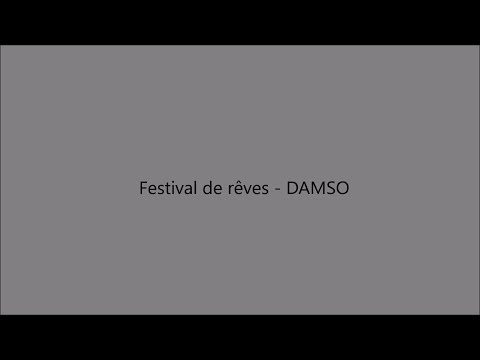 Festival de rêves - DAMSO paroles