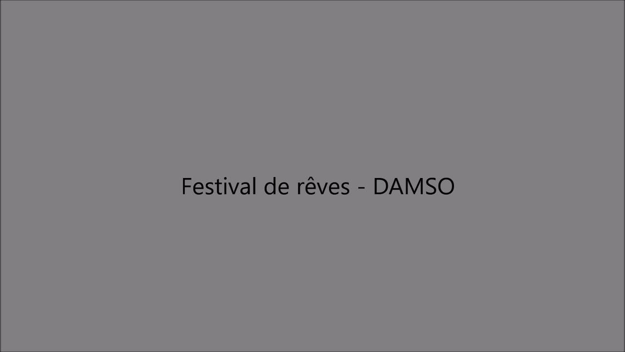 festival de reves damso
