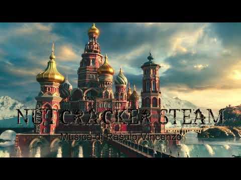 NUTCRACKER STEAM . Steampunk Music