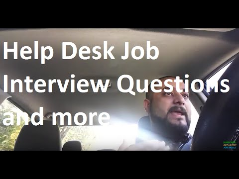 Help Desk Job Interview Questionore