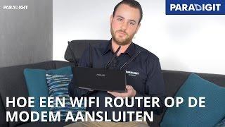 Hoe een WiFi router (draadloos) op modem aansluiten? | Tip | Paradigit