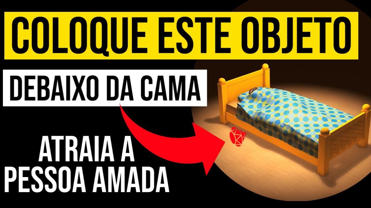 OBJETO DEBAIXO DA CAMA PARA LEI DA ATRAÇÃO NO AMOR