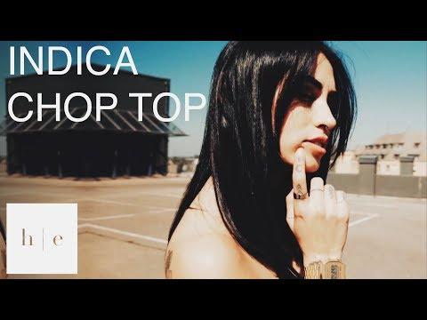 Indica - CHOP TOP