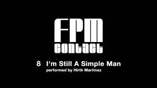 Fantastic Plastic Machine / 08. I'm Still A Simple Man [performed b...