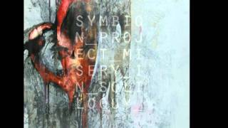 Symbion Project-Disbeliever, Do Not Conceal Disbelief In Your Soul