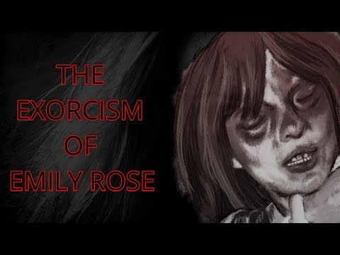 THE EXORCISM OF EMILY ROSE [TRUE STORY]