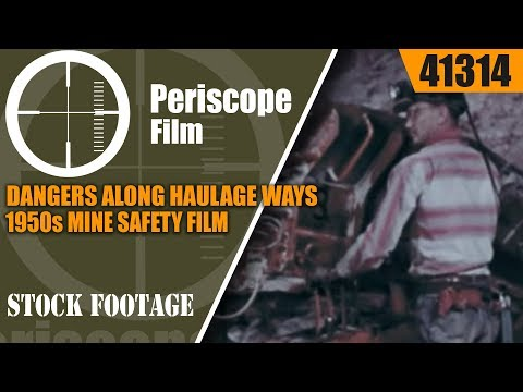 DANGERS ALONG HAULAGE WAYS 1950s MINE SAFETY FILM   41314