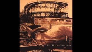 Red House Painters - Dragonflies