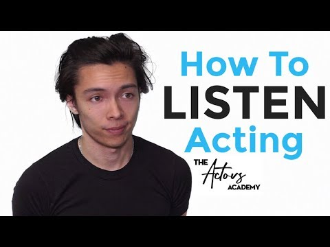 How To LISTEN and Act Realistically