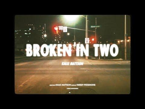 Kalle Mattson - Broken In Two (Official Lyric Video)