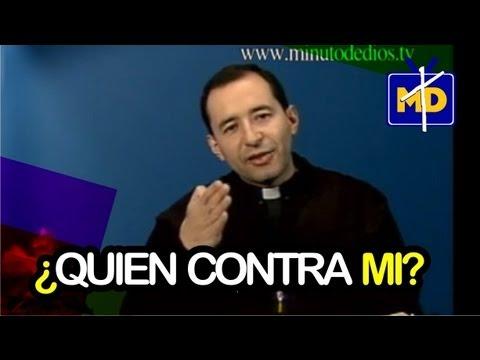 Si Dios Está Conmigo quien Contra Mi? -  Padre Salomón Bravo