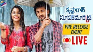 Krishna Rao Super Market Pre Release Event LIVE | Gowtham Raju | Kriishna | 2019 Latest Telugu Movie