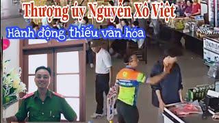 Thượng úy Nguyễn Xô Việt thành phố  Thái Nguyên || hành động đáng lên án