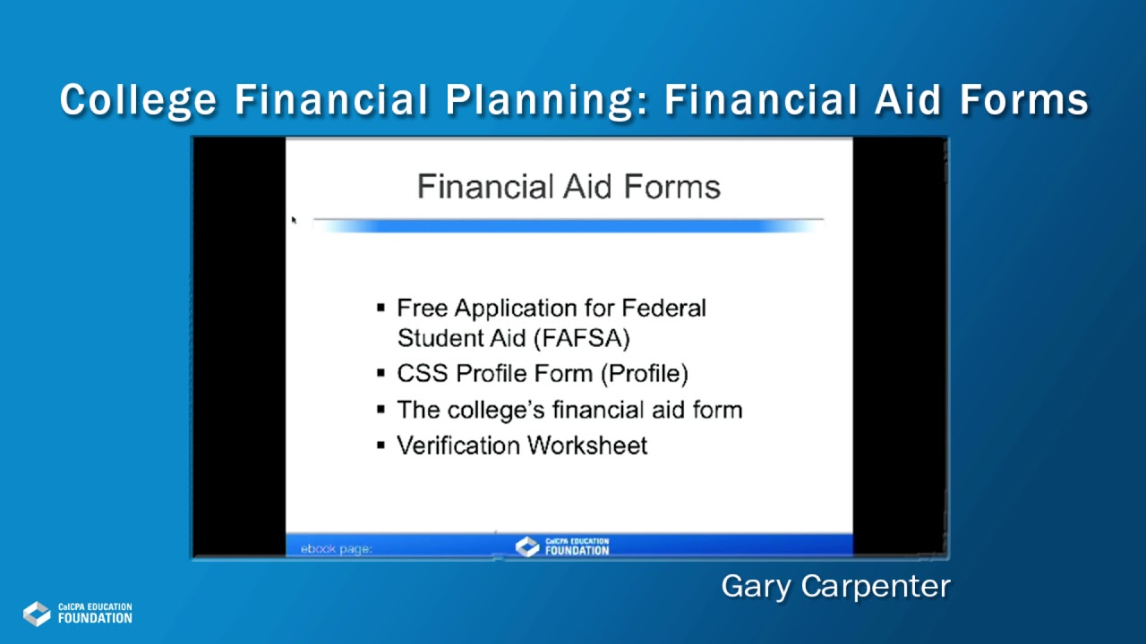 College Financial Planning Financial Aid Forms Youtube