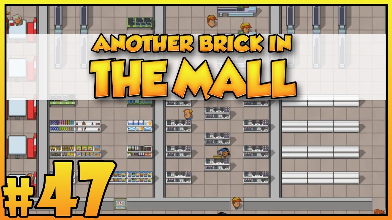 another brick in the mall gameplay ep 1