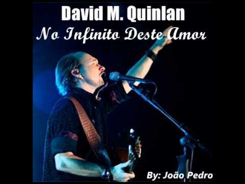 novo cd david quinlan no infinito deste amor