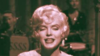 Marilyn Monroe ~ I Wanna Be Loved By You