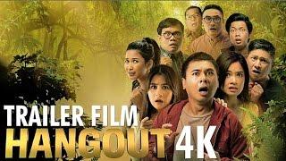 Video TRAILER FILM HANGOUT (di bioskop 22 Desember 2016) download MP3, 3GP, MP4, WEBM, AVI, FLV Juli 2018