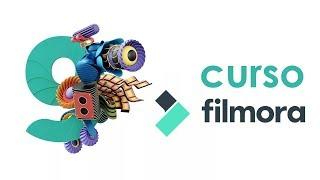 CURSO DE FILMORA  COMPLETO