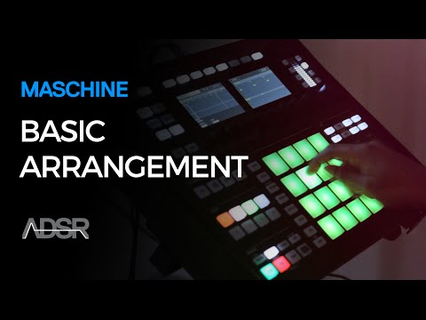 Maschine - How to start building a track from a visual arrangement