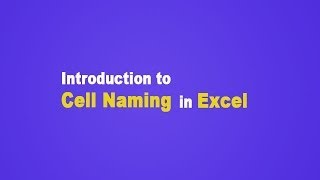 MS Excel for Beginners - Introduction to Cell Naming(, 2014-05-16T15:18:23.000Z)