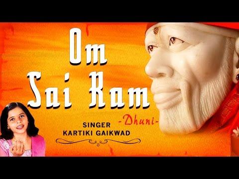 Om Sai Ram, Om Sai Shyam Dhun by KARTIKI GAIKWAD l Audio Song I Art Track