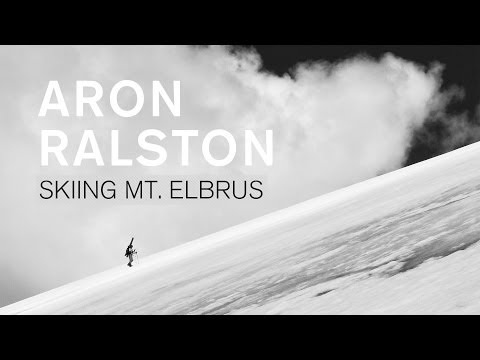 Skiing From The Top Of Europe. An Expedition On Mount Elbrus with Aron Ralston