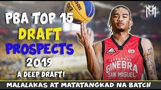 PBA Top 15 Draft Prospects 2019 With Player Highlights Profile Stats First Rounders Prospects