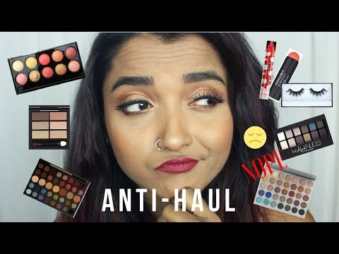 ANTI HAUL 2018 | MAKEUP / Products I will NEVER PURCHASE | Things NOT Worth My MONEY .. RANT | India